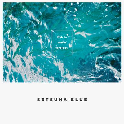 SETSUNA-BLUE
