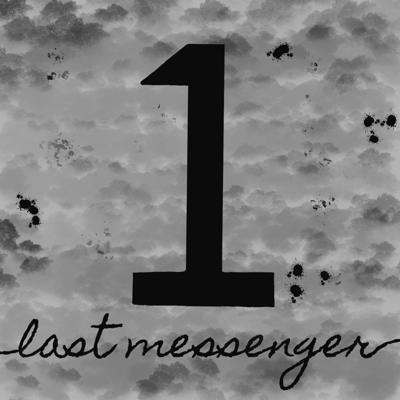 Last Messenger 1